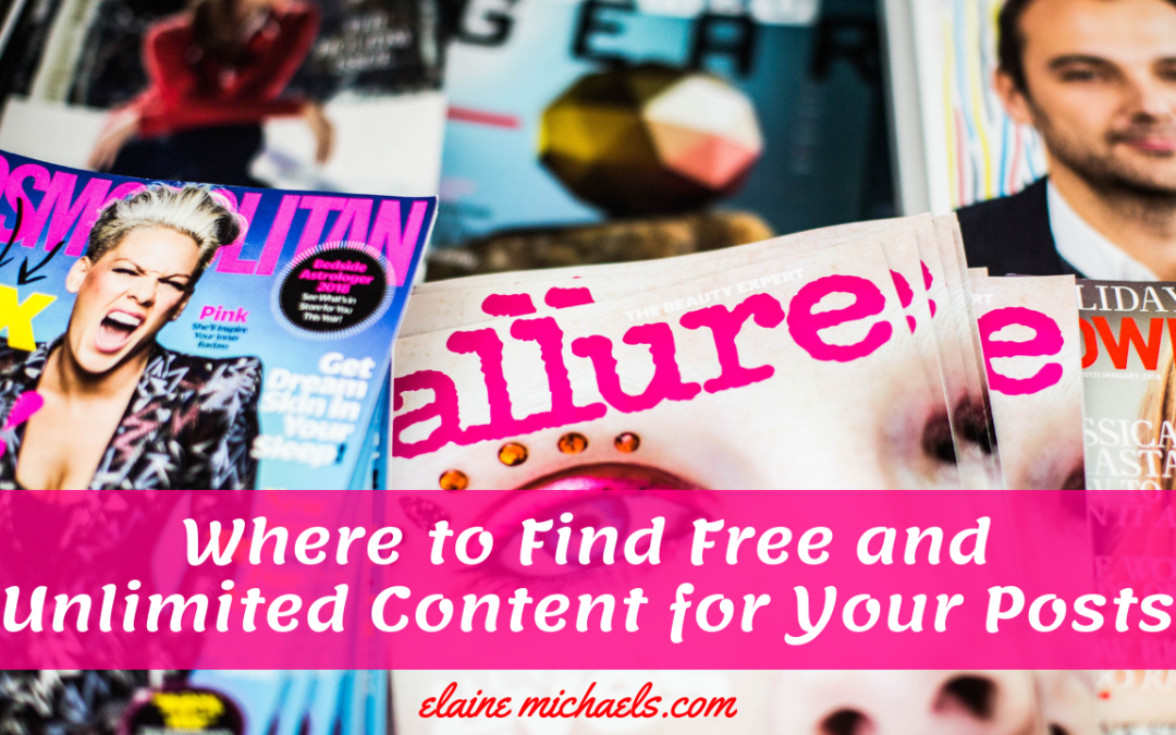 Where to Find Free and Unlimited Content for your Posts