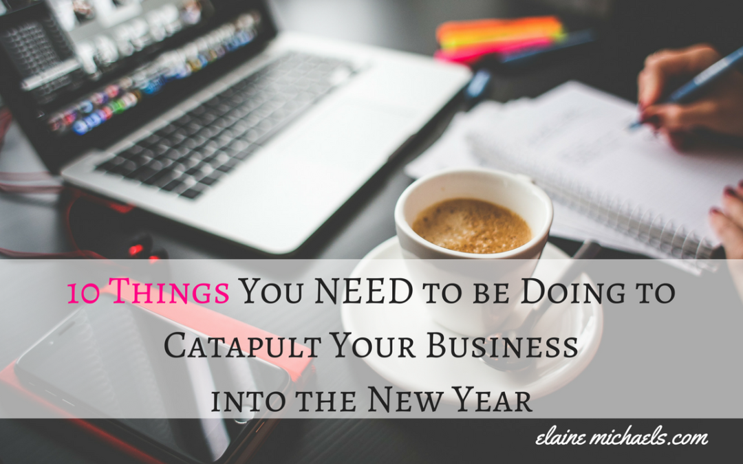 10 Things You Need To Catapult Your Online Business