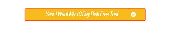 10 Day Risk Free Trial