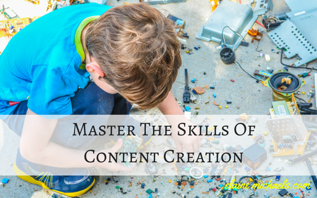 Learn and Master the Skills of Content Creation
