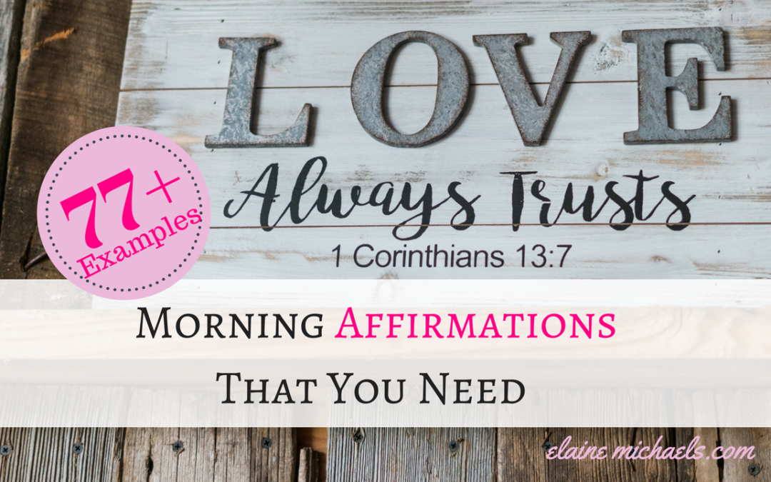 Morning Affirmations That You Need To Manifest Success (77+ Examples Included)