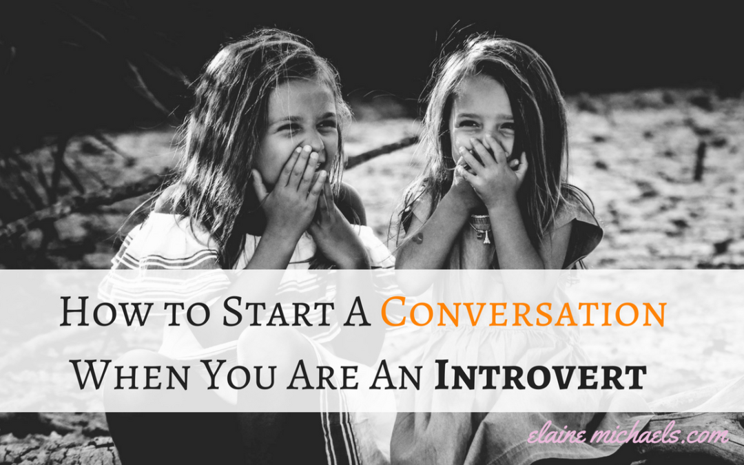 How to Start A Conversation When You Are An Introvert