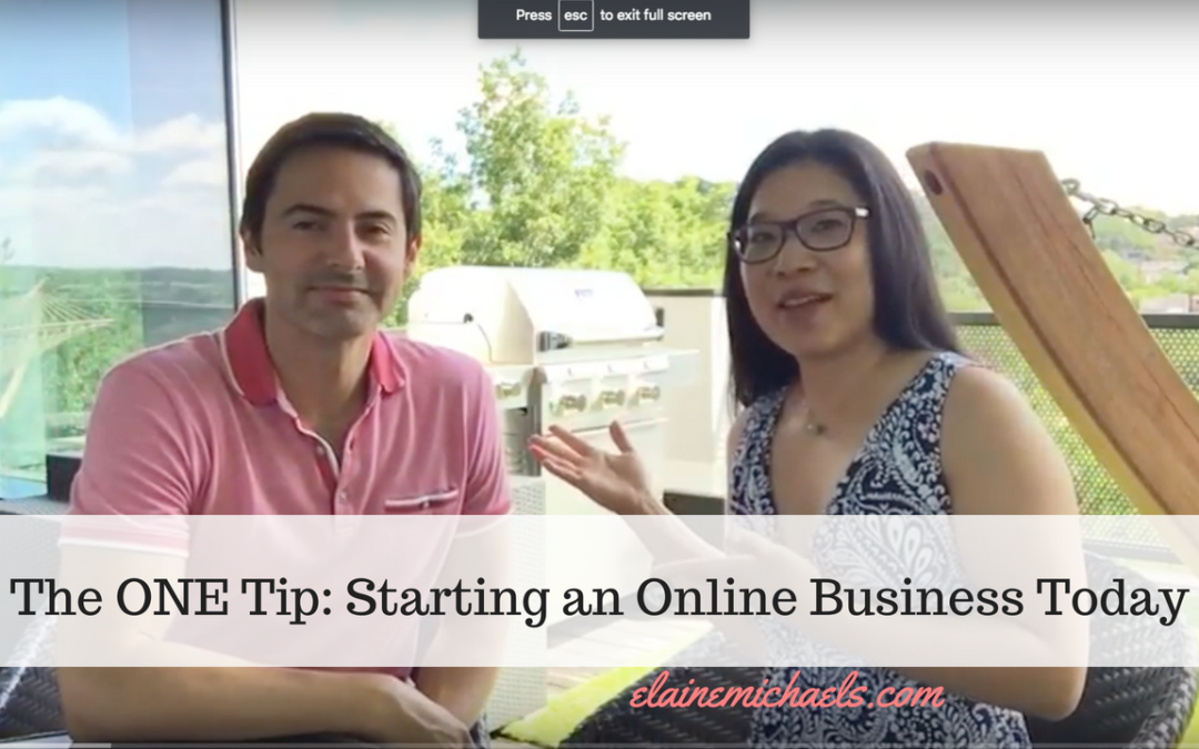 The ONE Tip: Starting a Successful Online Business Today