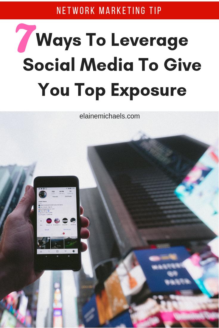 Leverage Social Media Exposure