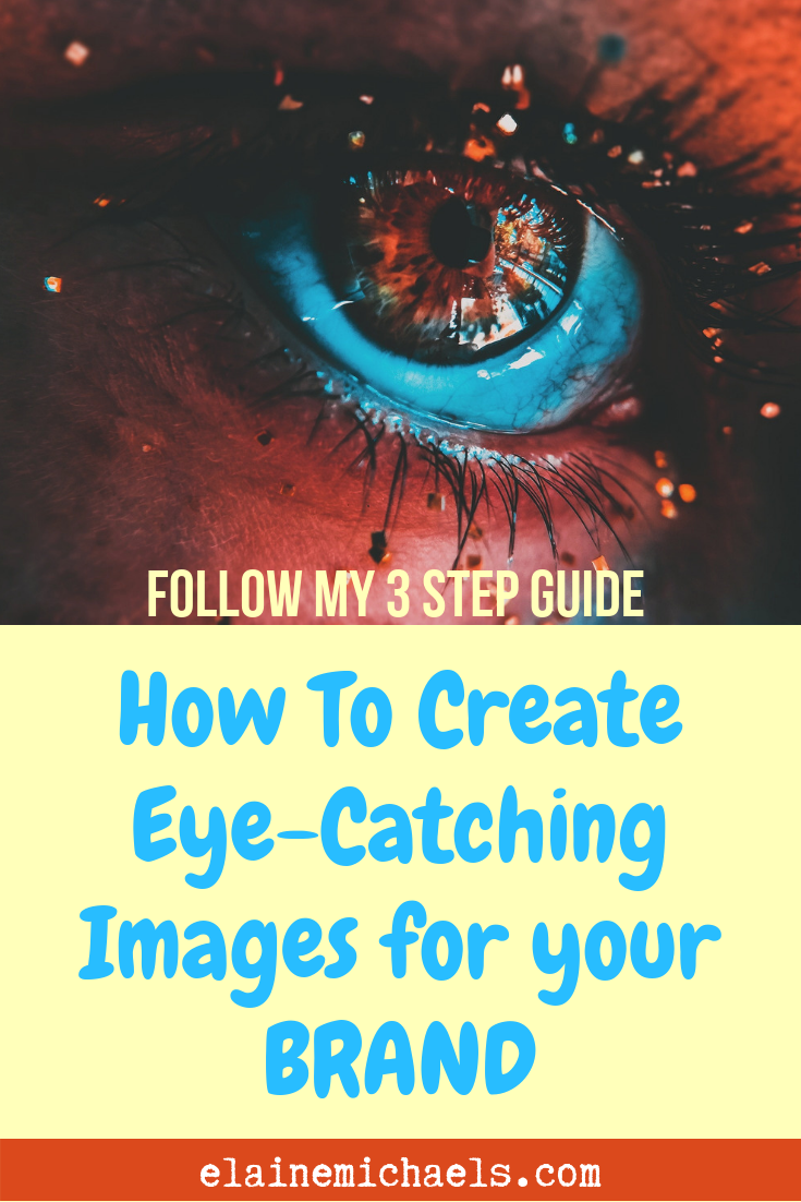 Create Eye-Catching Images Brand