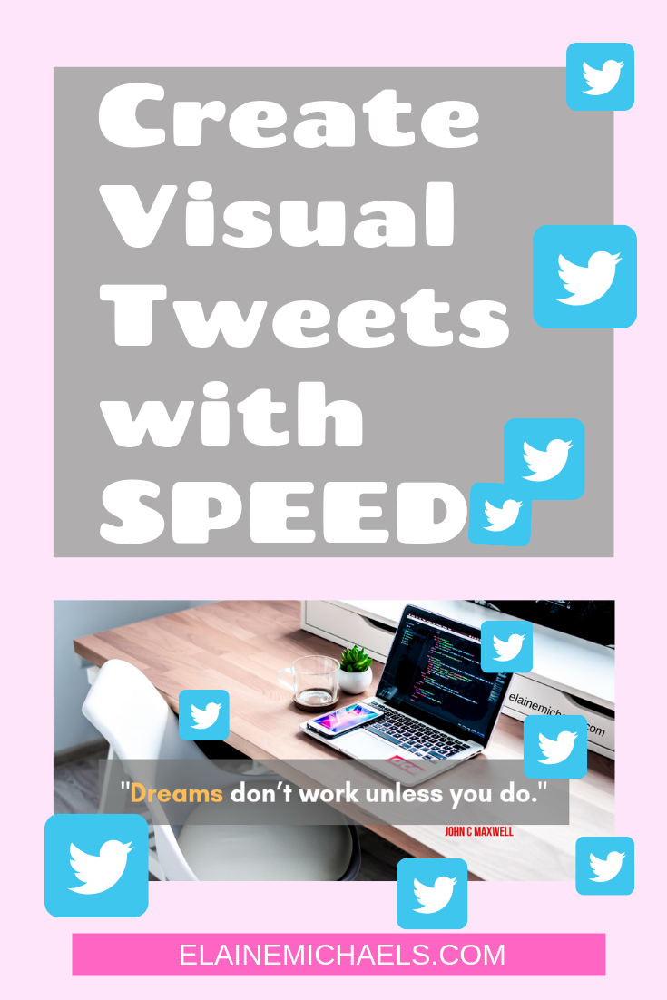 Create Visual Tweets with Speed