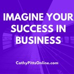 Imagine Your Success in Business