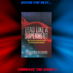 Lead Like a Superhero