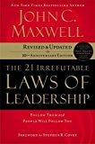 John C. Maxwell 21 Irrefutable Laws of Leadership