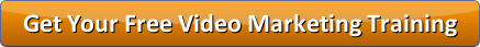 Get Your Free Video Marketing Training