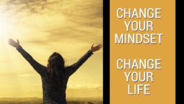 Change Your Mindset, Change Your Life!