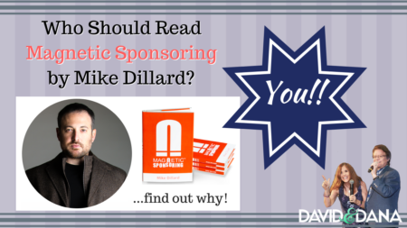 Attraction Marketing Classic: Magnetic Sponsoring by Mike Dillard