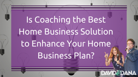 Is Coaching the Best Home Business Solution to Enhance Your Home Business Plan?
