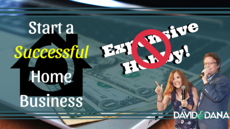 How to Start a Successful Home Business, NOT an Expensive Hobby!