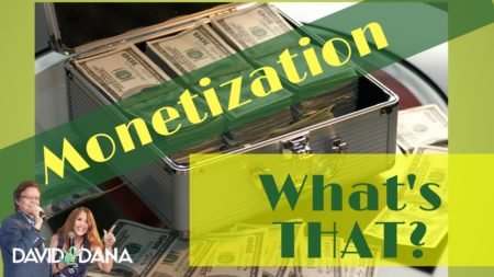 Monetize: What is monetization?