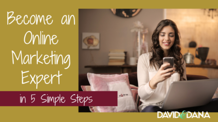 Become an Online Marketing Expert in 5 Simple Steps
