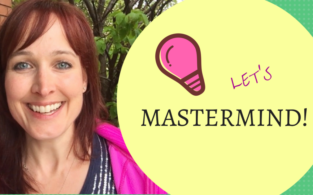 Business Mastermind: Are you Finally Ready to Start Having Real Breakthroughs?