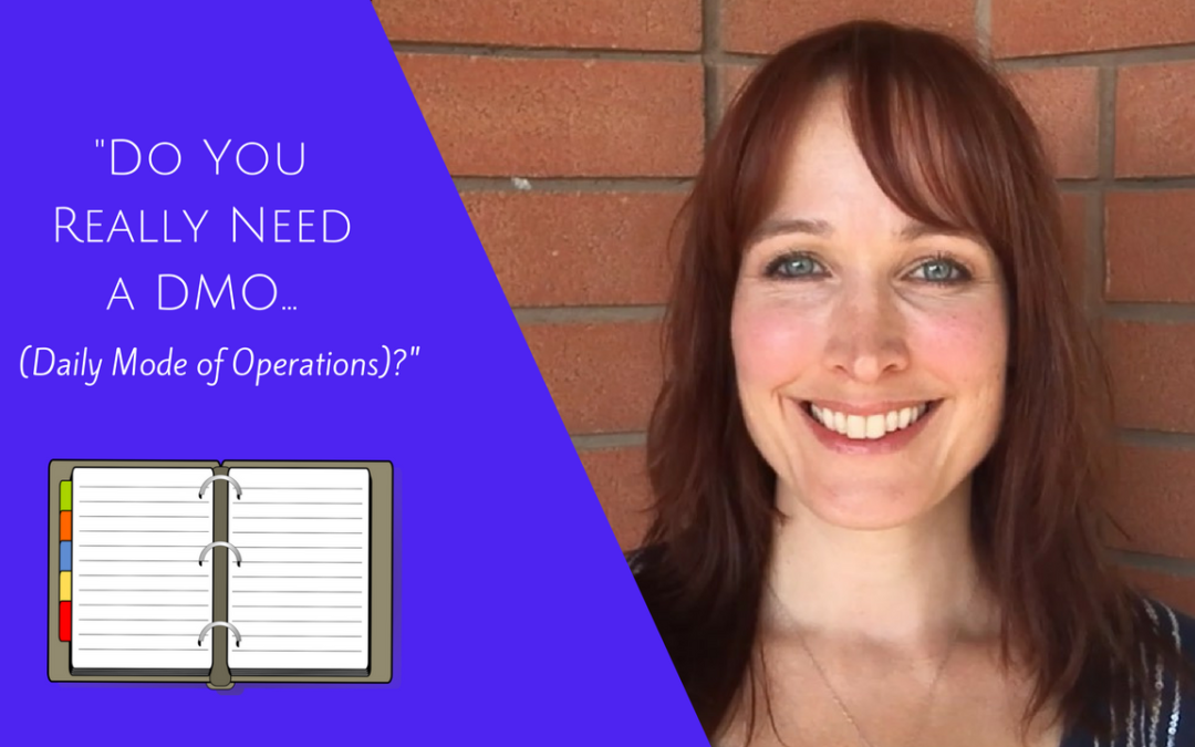 MLM Marketing: Do you really, actually need a DMO (Daily Mode of Operation)?
