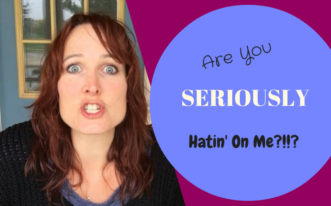 Online Trolls: Are you seriously hatin' on me?