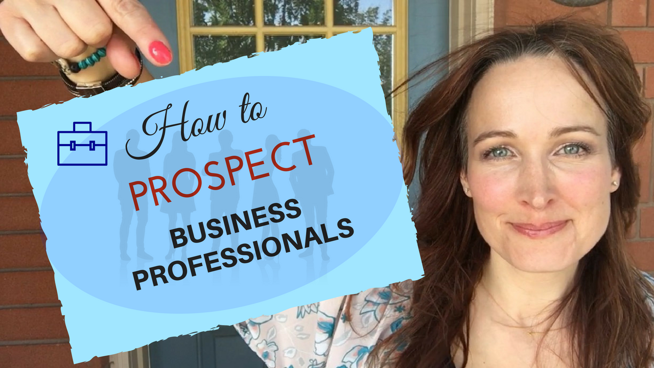 Network Marketing Online: How to properly prospect business professionals to get them to see your opportunity