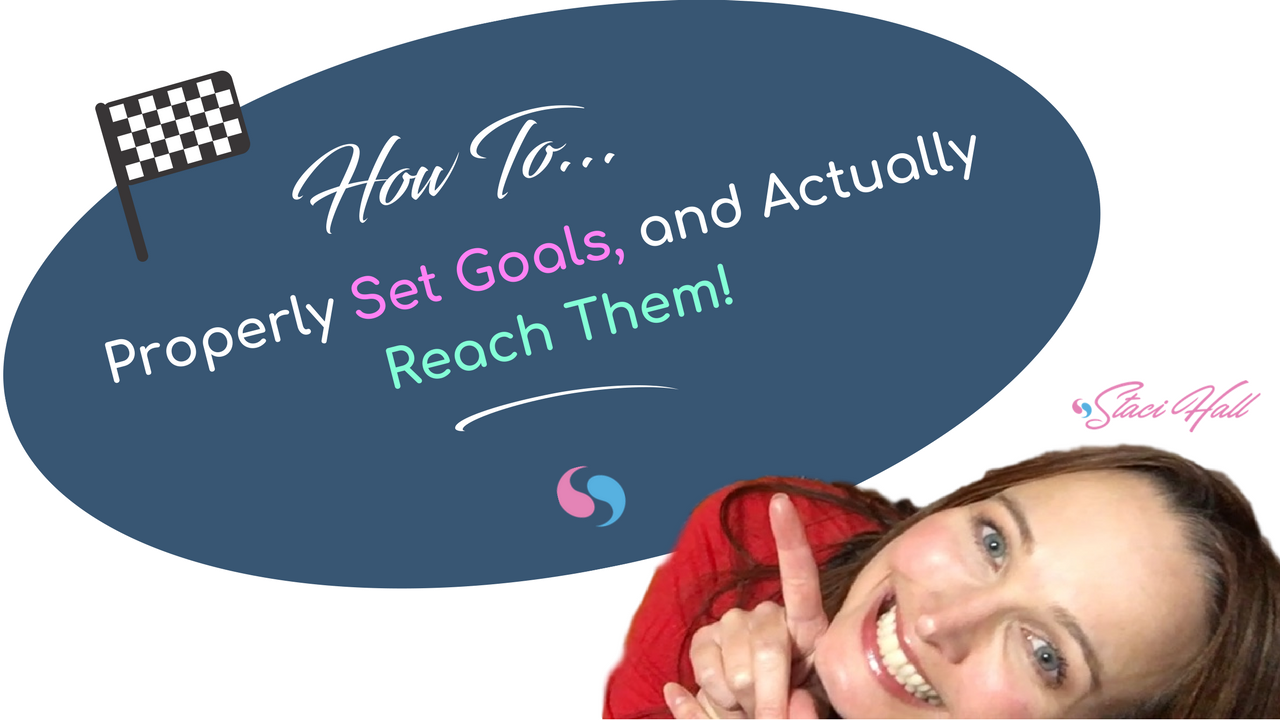 ONLINE SUCCESS: How to Properly Set Goals So You Actually Reach Them