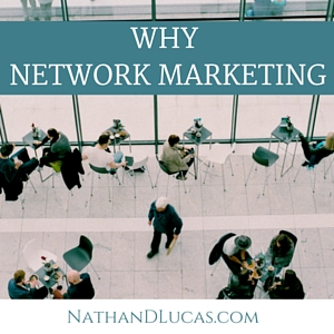 WHY NETWORKMARKETING