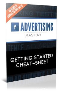 Facebook advertising get started cheat sheet
