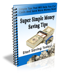 Super Simple Money Saving Tips