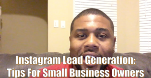 instagram-lead-generation-tips-for-small-business-owners