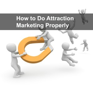 how to do attraction marketing