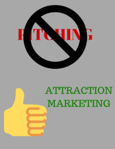 no pitching, attraction marketing, network marketing, success
