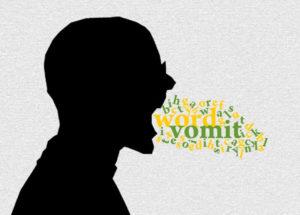 verbal vomit