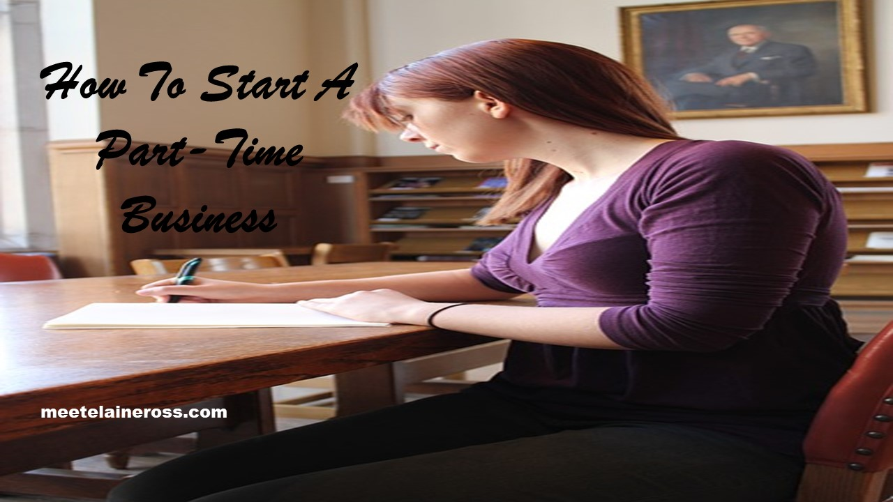 How To Start A Part-Time Business