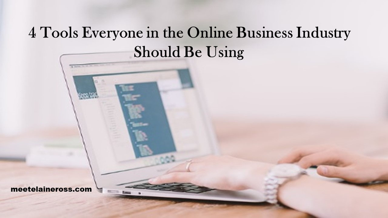 4-Tools-Everyone-in-the-Online-Business-Industry-Should-Be-Using