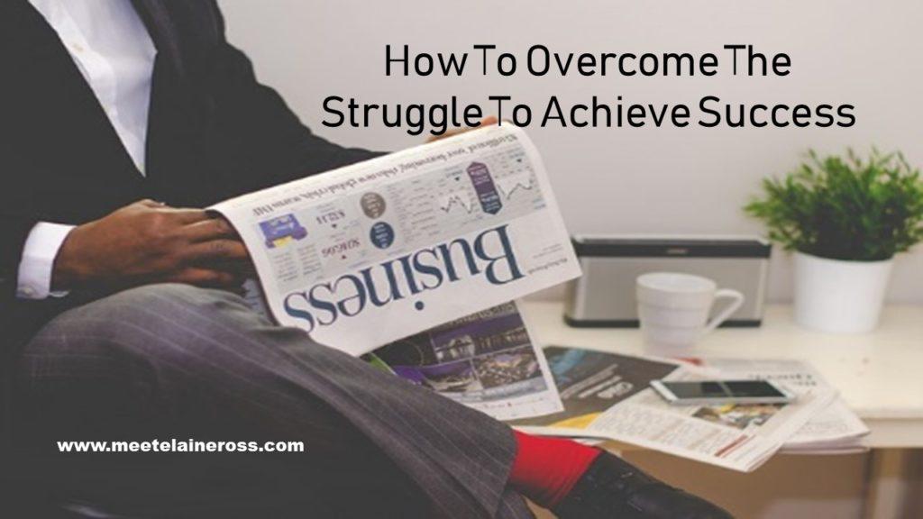 Achieve success