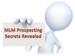 Tips on mlm prospecting