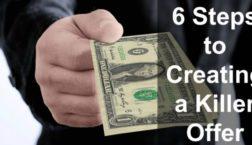 Creating a Killer Offer in 6 Easy Steps