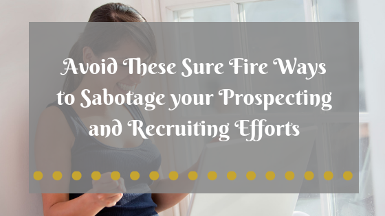 In this blog post the three habits that network marketers have that sabotage their network marketing success are explained. Steps to take to reverse those behaviors and specific strategies from top-earners are provided through video links in the text. This information is for anyone looking to improve their prospecting and recruiting results using attraction marketing and social media paid advertising (Facebook, Instagram, Pinterest, YouTube, etc.) #growinspiregive #networkmarketingsuccess #networkmarketingrecruiting #mlmmarketing #socialmediarecruiting #mlmtips #socialmediarecruitingstrategy #socialmediamarketingtips