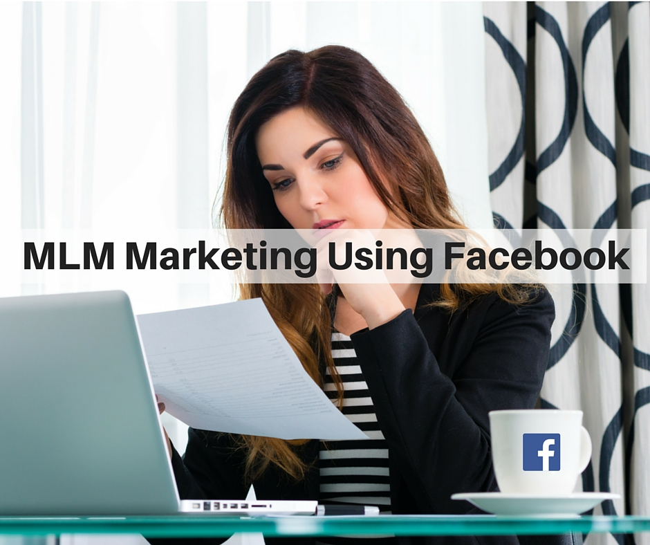 MLM Marketing Using Facebook