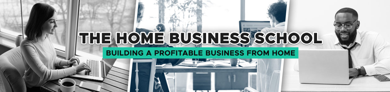 The Home Business School