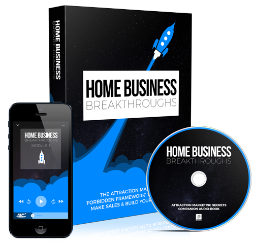Take The Home Business Breakthroughs Course