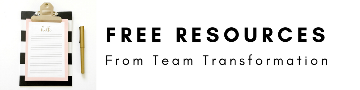 Free Resources from Team Transformation