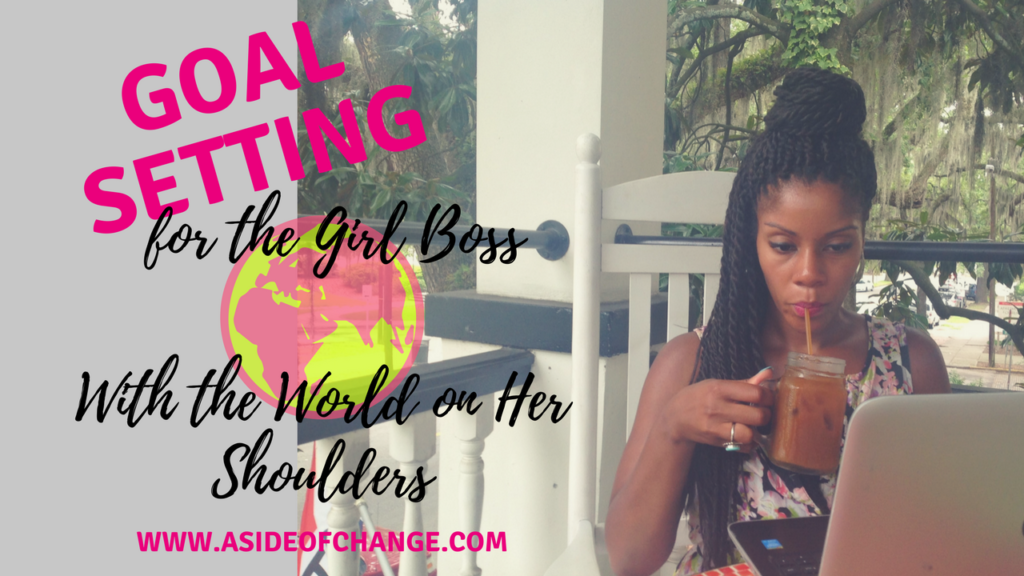 GOAL SETTING GIRL BOSS