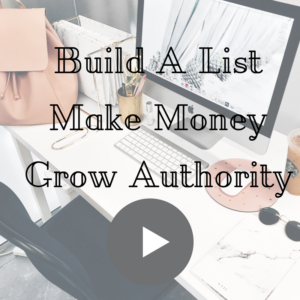 Cover - build A List - make money - grow authority