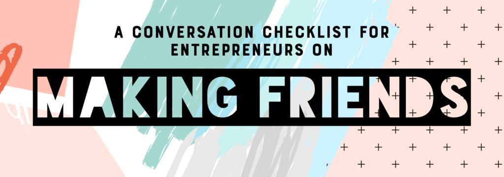 Make Friends as an entrepreneur