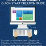 7-Step Lead Magnet Creation Guide