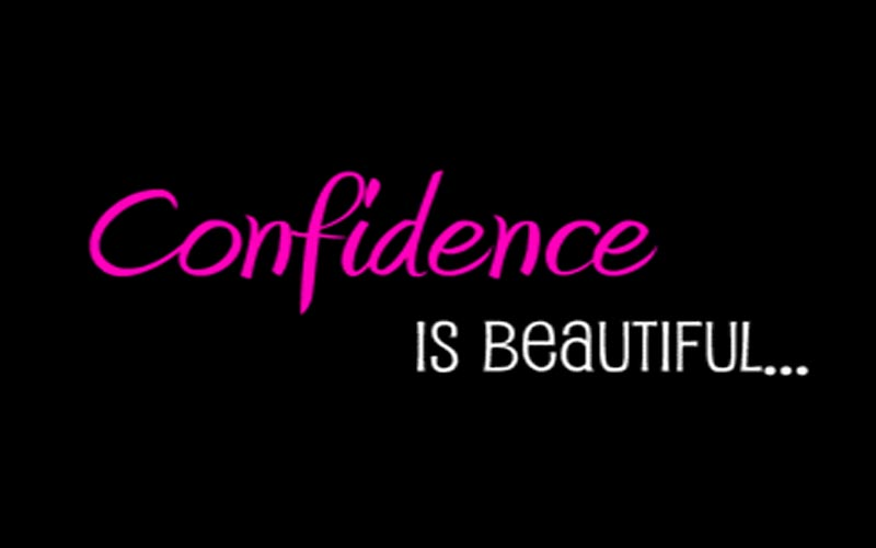 being more confident