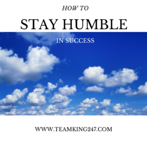 How to stay humble in success{blog}