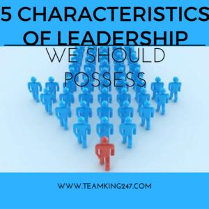 Characteristics of Leadership{blog}