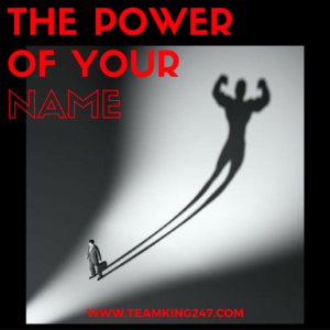 The Power of Your Name{blog}